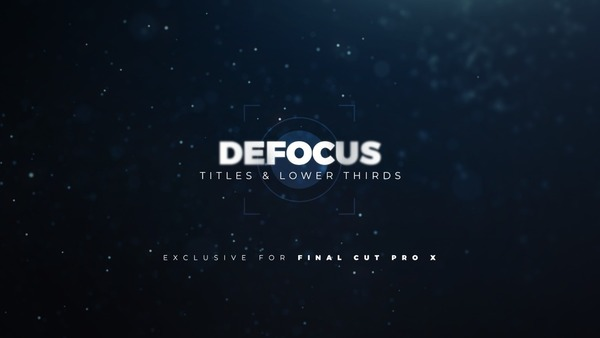 Defocus Titles & Lower Thirds