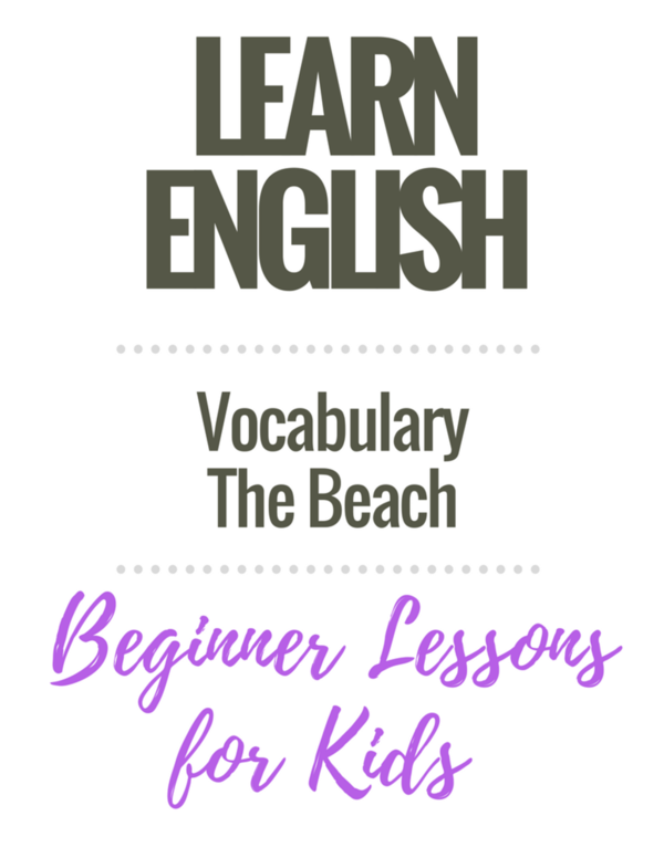 English Vocabulary Lessons for Kids: The Beach