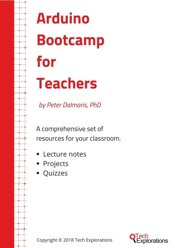Arduino Bootcamp for Teachers Classroom Resources