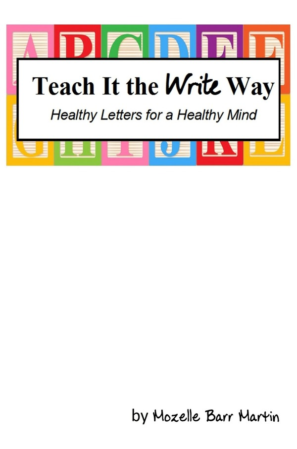PDF: Teach It the Write Way: Healthy Letters for a Healthy Mind