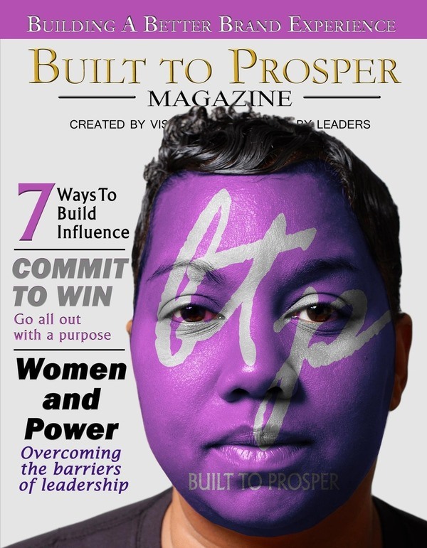Built To Prosper Magazine Issue VII (COMING SOON)
