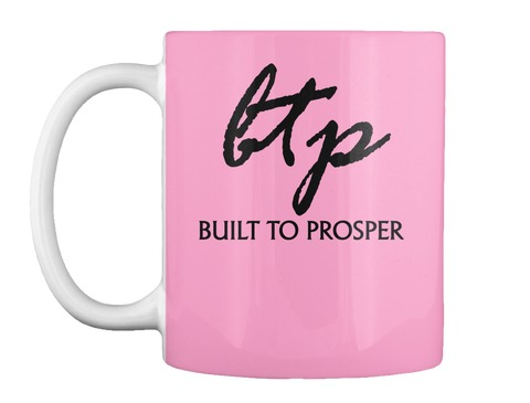 Built To Prosper Pink Cup