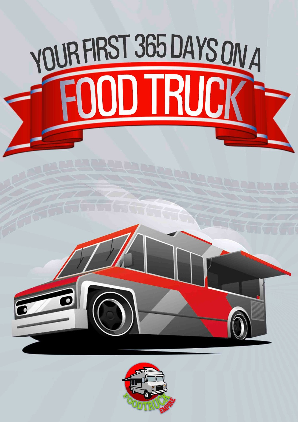 your first 365 days on a food truck